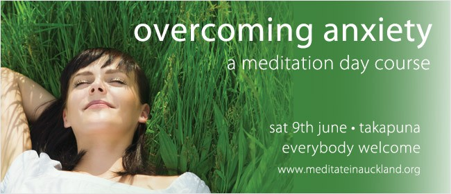 Overcoming Anxiety - A Meditation Day Course