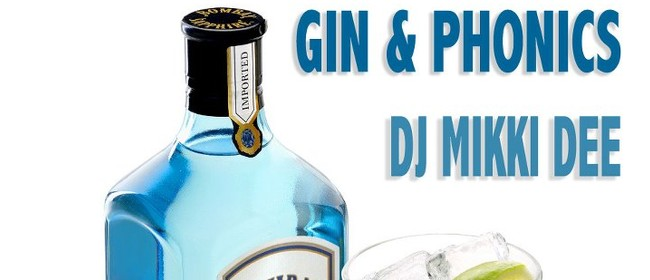 Mikki Dee presents Gin and Phonics