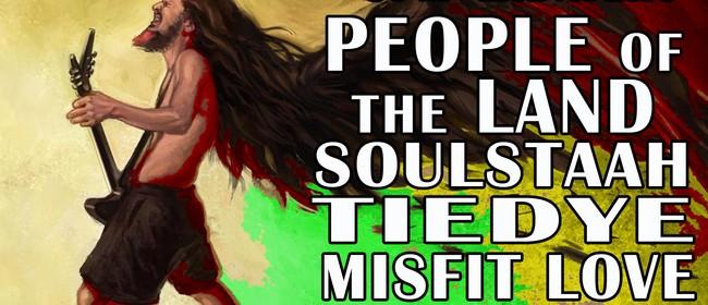People of the Land, Soulstaah, TieDye & Misfit Love