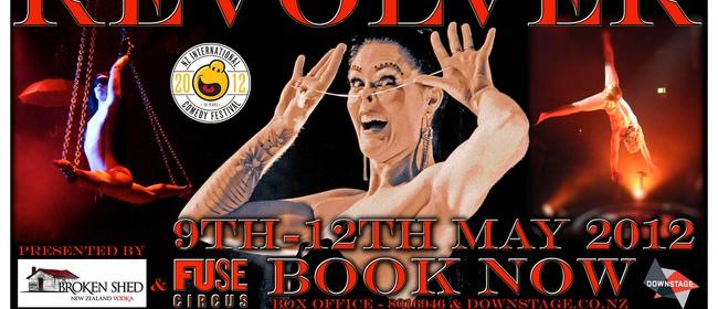 Fuse Circus & Broken Shed presents Revolver Circus Club
