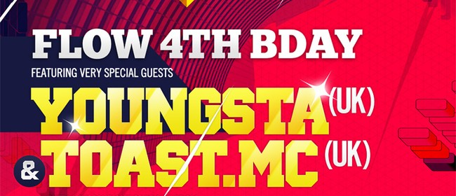 Flow 4th Bday Ft Youngsta & MC Toast (UK)
