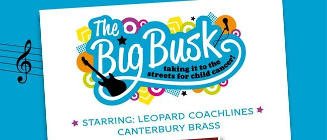 Big Busk 4 Child Cancer: Leopard Coachlines Canterbury Brass: CANCELLED