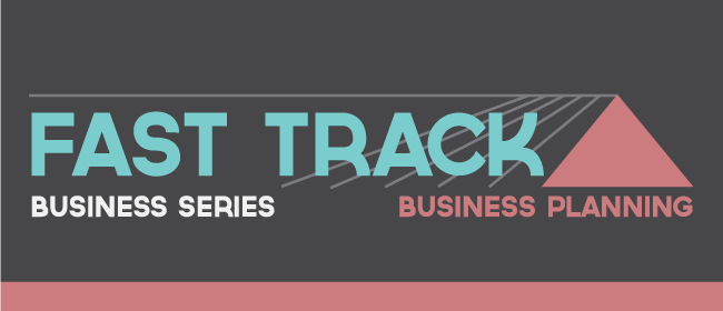 Fast Track Business Series - Business Planning
