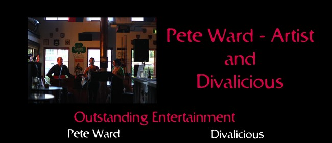 Pete Ward and Divalicious Show