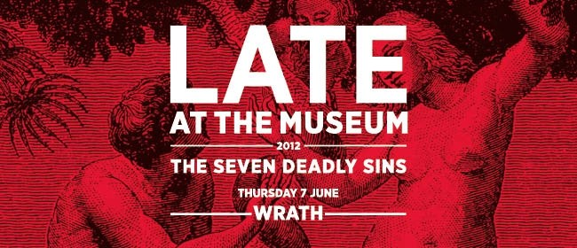 LATE at the Museum: The Seven Deadly Sins - Wrath