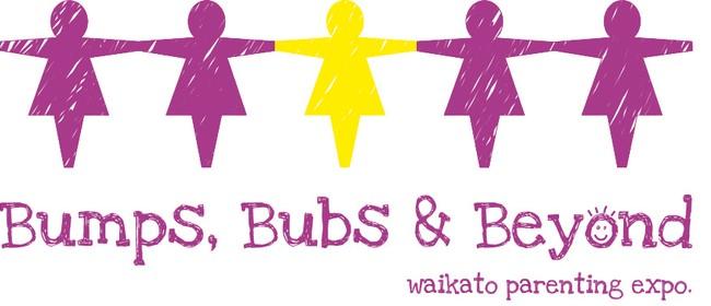 Bumps, Bubs and Beyond Waikato Parenting Expo