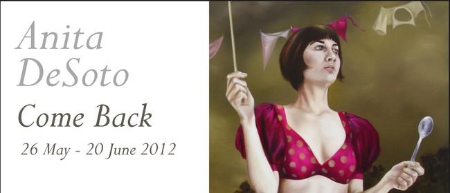 Anita DeSoto: Come Back (2012)