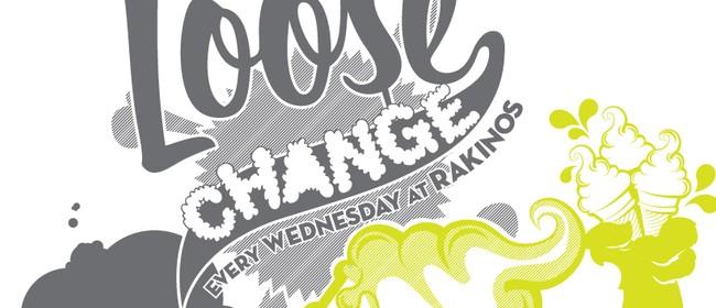 Loose Change Wednesdays