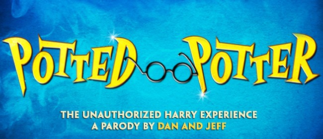 Potted Potter - The Unauthorized Harry Experience