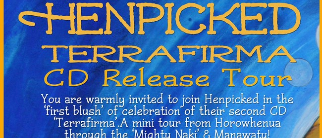 Henpicked New Album Tour
