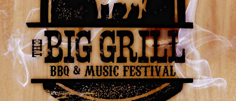 The Big Grill - BBQ and Music Festival