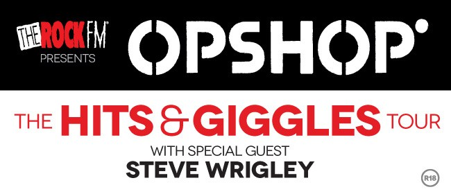 "Opshop - The ""Hits & Giggles"" Tour with Steve Wrigley"