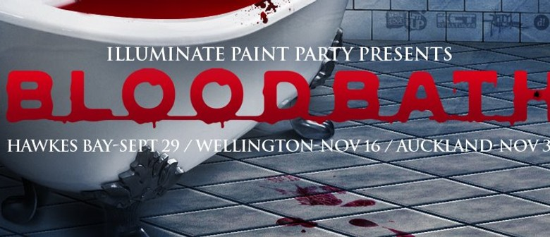 Illuminate Paint Party Presents Bloodbath