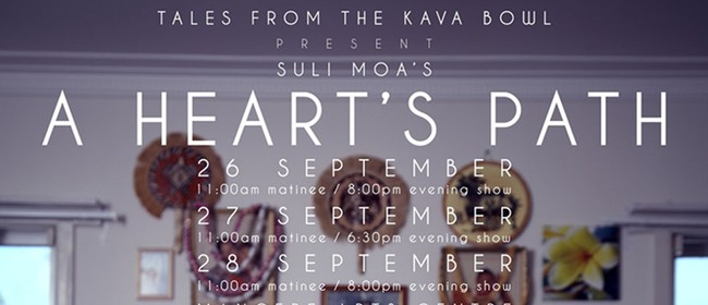 Tales from the Kava Bowl presents - A Heart's Path