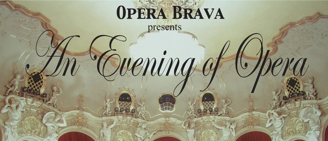 Opera Brava presents An Evening Of Opera