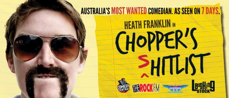 Heath Franklin's Chopper - The (s)Hitlist