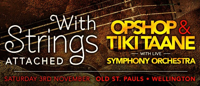 With Strings Attached - Opshop & Tiki Taane