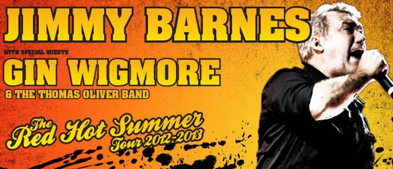 Jimmy Barnes, Gin Wigmore - The Red Hot Summer Tour!