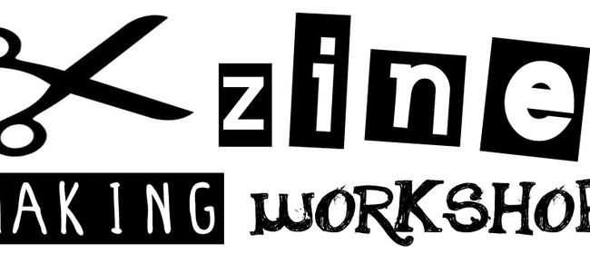 Zine Making Workshop