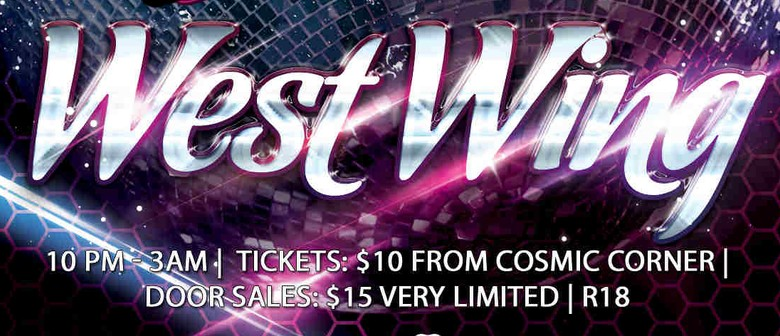 Club 604 In Assn With Mai FM Presents: The West Wing