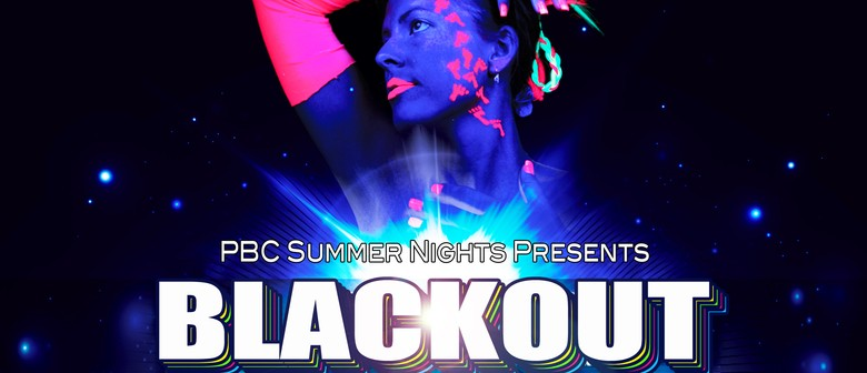 PBC Summer Nights presents: Blackout UV Party ft Tania M