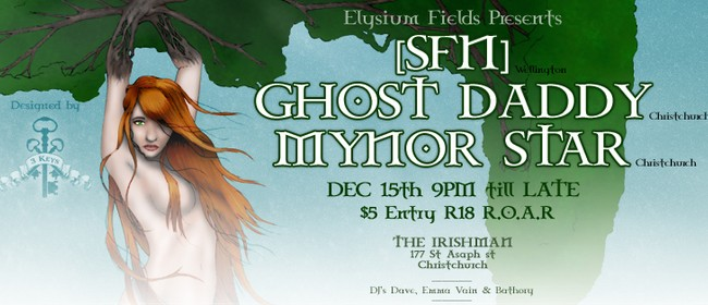 Elysium Fields Presents [SFN], Ghost Daddy & Mynor Star