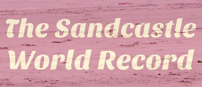 Break the Sandcastle World Record