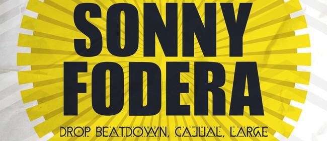 Sonny Fodera (Drop, Large, Cajual, Beatdown)
