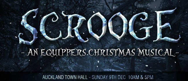 Scrooge - Equippers Christmas Production