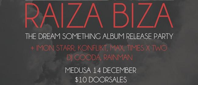 Raiza Biza - Album Release Party
