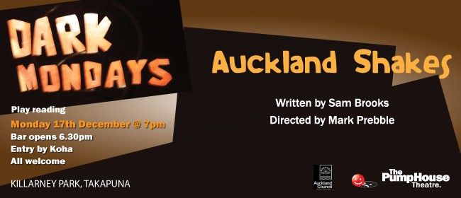 Dark Mondays Playreading - Auckland Shakes