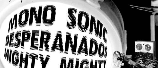 Mono Sonic & Desperanados