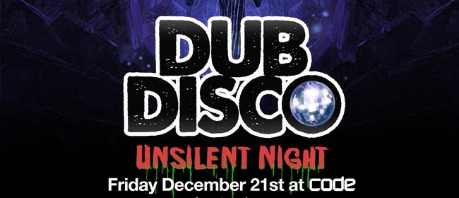 Dub Disco: Unsilent Night
