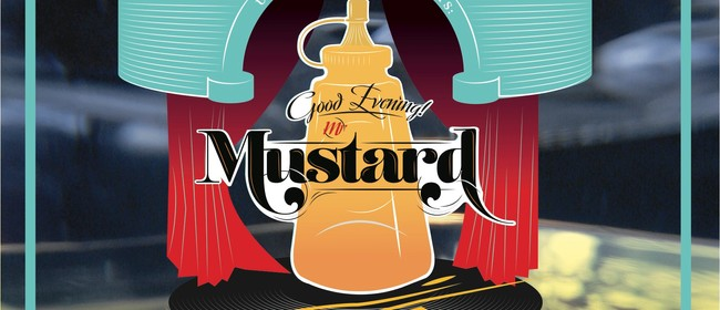 Good Evening, Mr Mustard EP Release Show