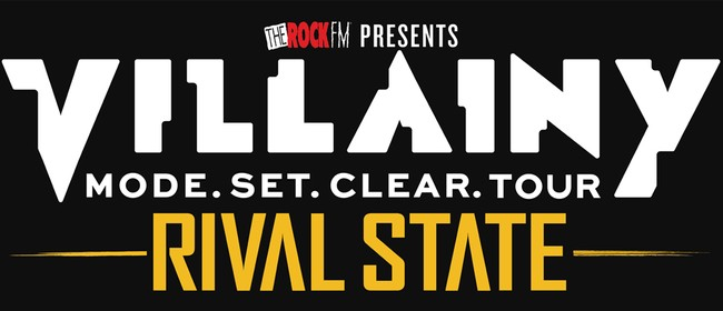 Villainy and Rival State - Mode.Set.Clear. Tour