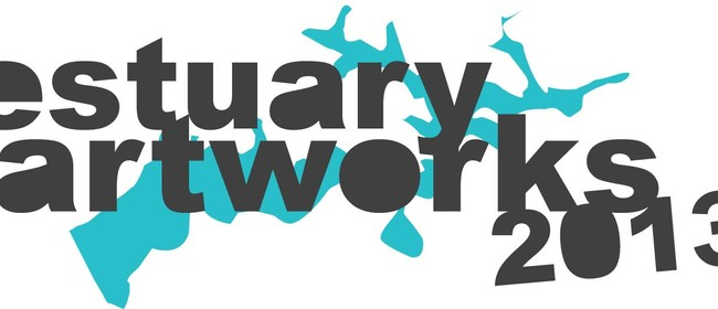 Estuary Artworks 2013 - Finalists Exhibition