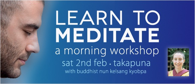 Learn to Meditate: A Morning Workshop