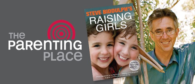 Raising Girls with Steve Biddulph: SOLD OUT
