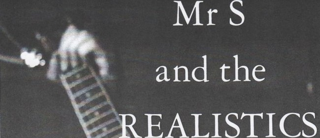 Mr S and the Realistics