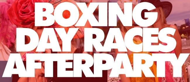 Boxing Day Races Afterparty