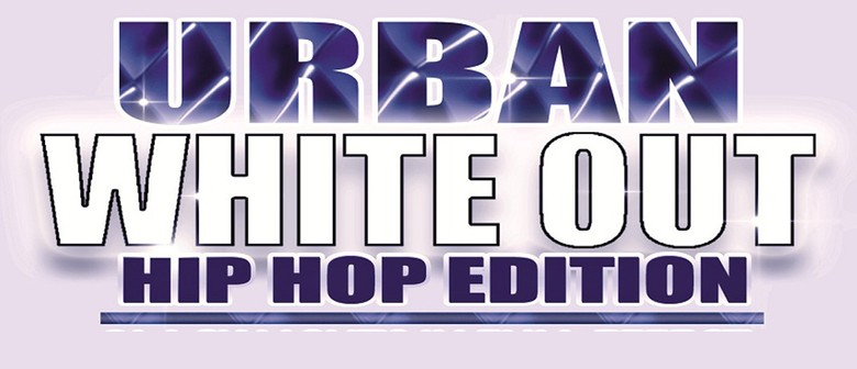 Urban White Out : Hip Hop Edition