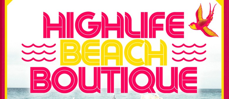 Highlife Beach Boutique - Summer Sundays