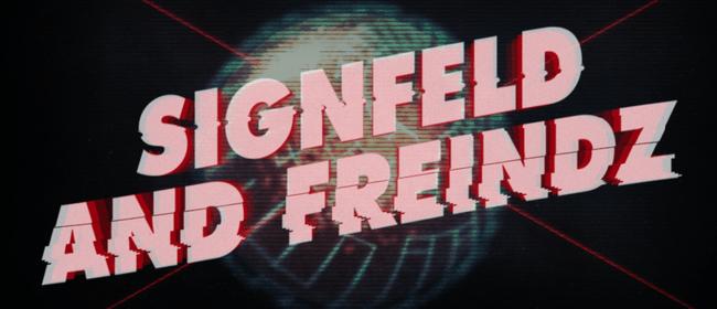 Signfeld & Friendz