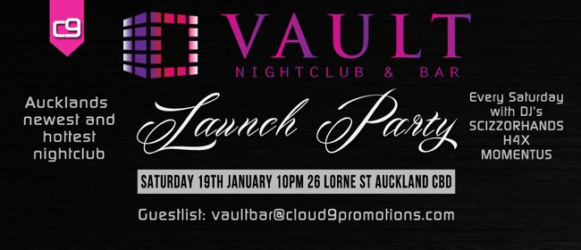 Vault Bar and Nightclub Launch Party