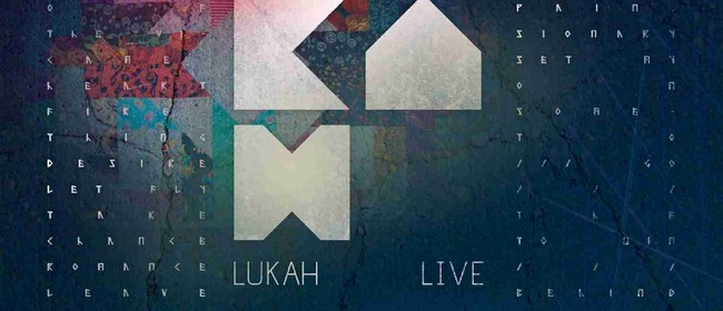 Lukah, Louie and the Bear & DJ Meets