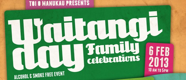 Waitangi Day Family Celebrations 2013