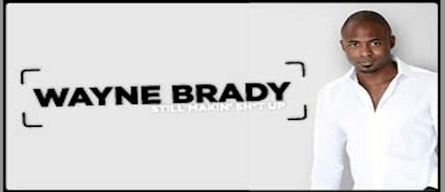 "Wayne Brady - ""Still Making Sh*t Up"" NZ Tour"