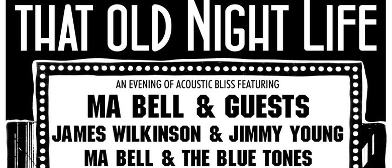 The Christchurch Pop Up Concert Series - That Old Night Life