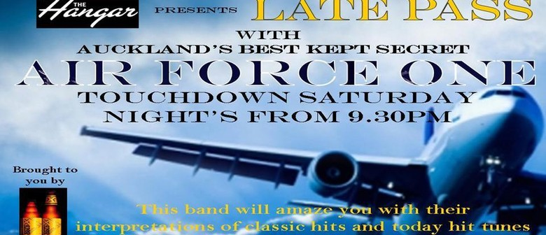Late Pass w/ Air Force One