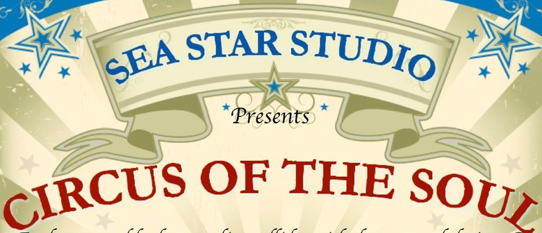Sea Star Studio Presents - Circus of the Soul